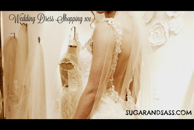 Wedding Dress Shopping 101