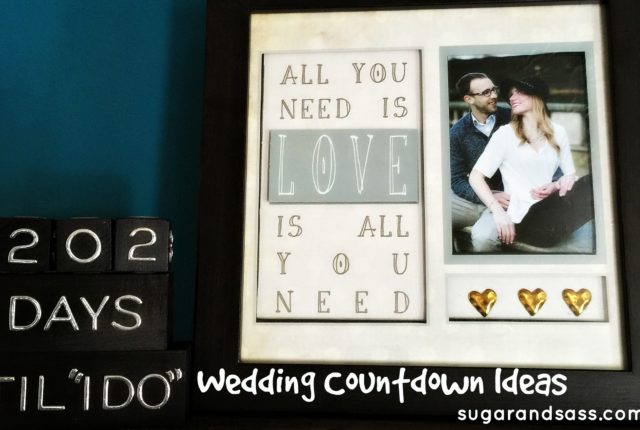 wedding countdown ideas